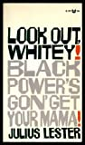 Look Out Whitey! Black Power's Gon' Get Your Mama!, Julius Lester, 039417139X