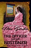 The Officer and the Bostoner (Historical Western Romance) (Fort Gibson Officers Series Book 1)