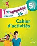 Espagnol Trotamundos 5ème cahier d'exercices