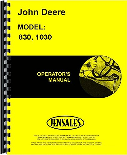 John Deere 1030 Tractor (Diesel) (Utility 3-Cylinder Canadian Export)   830 Tractor (Diesel) (Utility 3 Cylinder) Tractor Operators Manual (JD-O-OML29383)