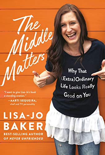 The Middle Matters: Why That (Extra)Ordinary Life Looks Really Good on ()