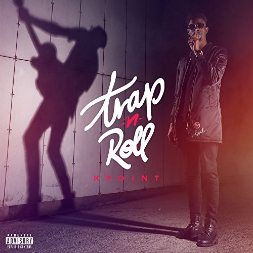 Trap'N'Roll [Explicit]
