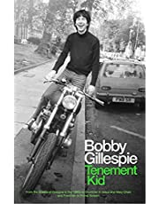 Tenement Kid: From the Streets of Glasgow in the 1960s to Drummer in Jesus and Mary Chain and Frontman in Primal Scream