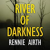 River of Darkness | Rennie Airth