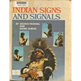 Indian Signs and Signals by George Fronval (1979-05-03)