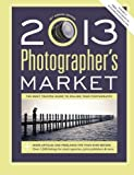 img - for 2013 Photographer's Market (2012-09-14) book / textbook / text book