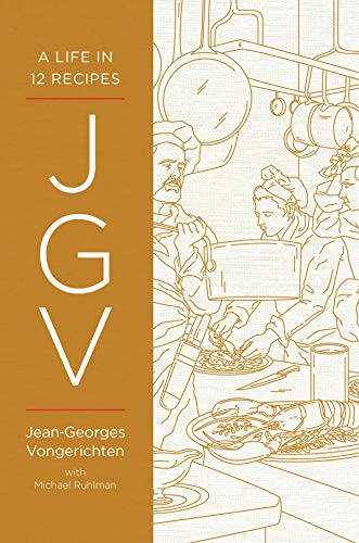 JGV: A Life in 12 Recipes by Jean-Georges Vongerichten