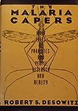 The Malaria Capers, Robert S. Desowitz, 039303013X