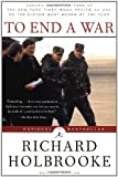Front cover for the book To End a War by Richard Holbrooke
