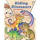 Hiding Dinosaurs (I Like to Read)