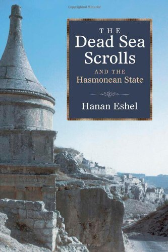 The Dead Sea Scrolls and the Hasmonean State (Studies in the Dead Sea Scrolls & Related Literature) ()