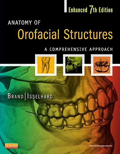 Anatomy of Orofacial Structures - Enhanced Edition: A Comprehensive Approach (Anatomy of Orofacial Structures (Brand))
