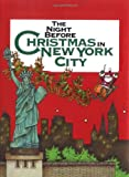 The Night Before Christmas in New York City, Francis Morrone, 0879056150