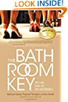 The Bathroom Key: Put an End to Incon...