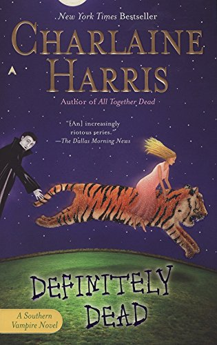 Definitely Dead (Sookie Stackhouse/True Blood, Book 6)