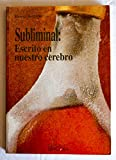 img - for Subliminal: Escrito En Nuestro Cerebro (Spanish Edition) book / textbook / text book