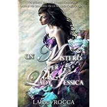 Un mistero per lady Jessica (Italian Edition)