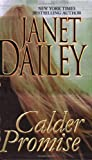 Calder Promise, Janet Dailey, 0821775413