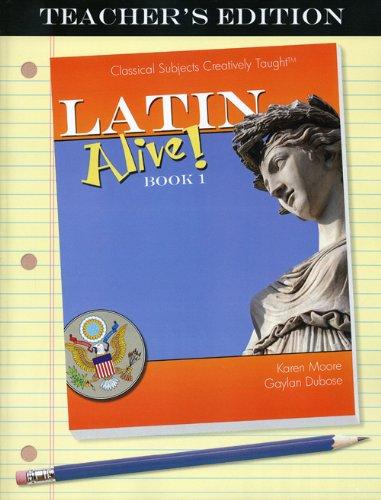 Latin Alive! Book One Teacher's Edition (Book Teachers Edition)