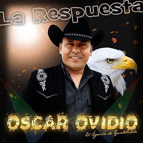 Amazon.com: La Respuesta: Oscar Ovidio: MP3 Downloads