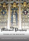 The Milkweed Prophesy, Lama Milkweed L. Augustine, 142594311X