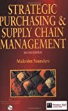 img - for Strategic Purchasing and Supply Chain Management by Malcolm Saunders (1997-01-01) Paperback book / textbook / text book