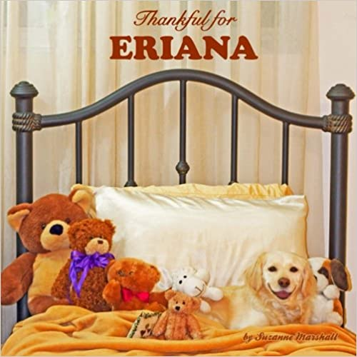 Download online Thankful for Eriana: Personalized Gratitude Book (Personalized Children's Books) PDF, azw (Kindle)