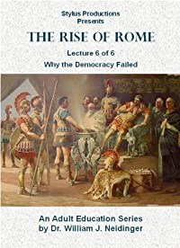 amazoncom the rise of rome lecture 6 of 6 why the