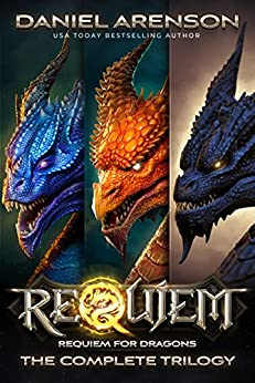 Requiem: Requiem for Dragons (The Complete Trilogy) by [Arenson, Daniel]