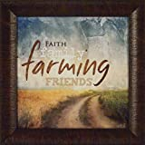 Farming by Marla Rae 15x15 Faith Family Farming Friends Sign Quote Framed Art Print Picture