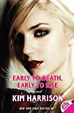 Early to Death, Early to Rise (Madison Avery)