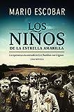 Los niños de la estrella amarilla: La esperanza encontrada en Le Chambon-Sur-Lignon (Spanish Edition)