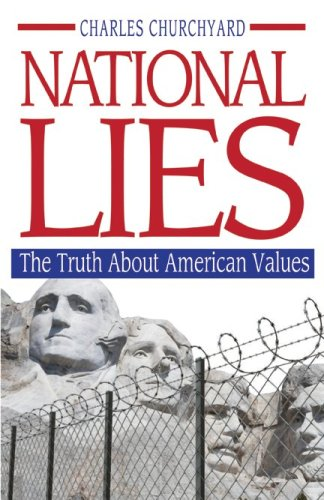 National Lies: The Truth About American Values ebook