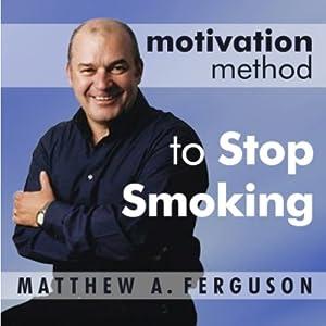 Motivation Method to Stop Smoking Audiobook