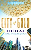 City of Gold, Jim Krane, 0312535740