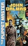 The Puppet Master, John Dalmas, 067131842X