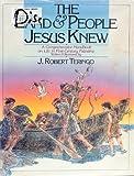 The Land and People Jesus Knew, J. Robert Teringo, 0871237970