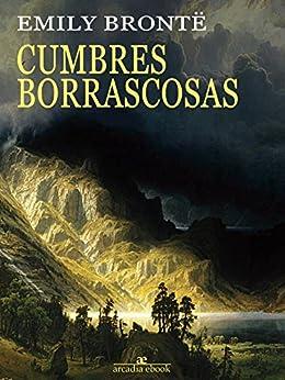 Cumbres borrascosas (Spanish Edition) by [Brontë, Emily]