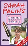Sarah Palin's Secret Diary