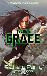 Tyche's Grace (Tyche Origins Book 5)