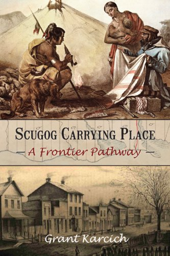 Scugog Carrying Place: A Frontier - Map Place Pioneer
