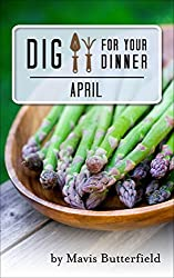 Dig for Your Dinner in April