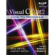 Visual C# 2012 How to Program (5th Edition) (How to Program (Deitel))
