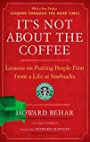 img - for It's Not About the Coffee: Lessons on Putting People First from a Life at Starbucks book / textbook / text book