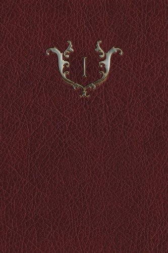 "Read Online Monogram ""I"" Blank Book (Monogram Red 150 Blank) (Volume 9) PDF"