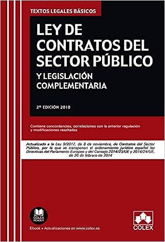 Ley de Contratos del Sector Público y legislación complementaria: Actualizado a la Ley 9/2017 de 8 de noviembre TEXTOS LEGALES BÁSICOS: Amazon.es: EDITORIAL ...