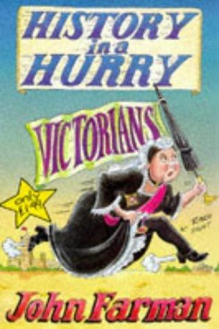 History In A Hurry: Victorians by John Farman (1997-08-22)