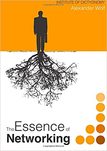 Book The Essence of Networking: Dictyonomy