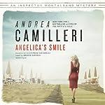 Angelica's Smile: Inspector Montalbano, Book 17 | Andrea Camilleri