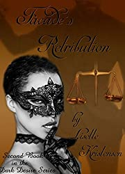 Facade's Retribution: Dark romance thriller (Dark Desire Series Book 2)